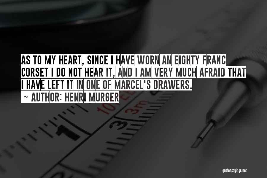 Corset Quotes By Henri Murger
