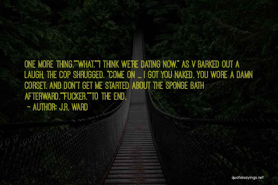 Corset Quotes By J.R. Ward