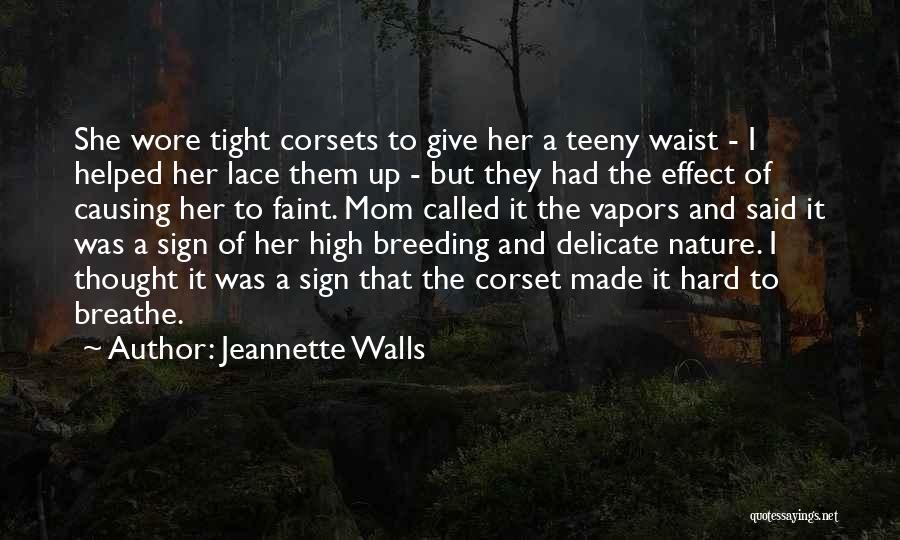 Corset Quotes By Jeannette Walls