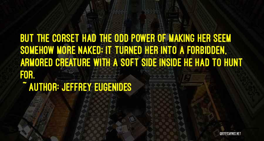 Corset Quotes By Jeffrey Eugenides