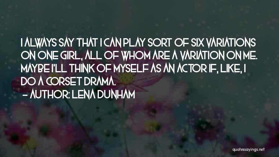 Corset Quotes By Lena Dunham