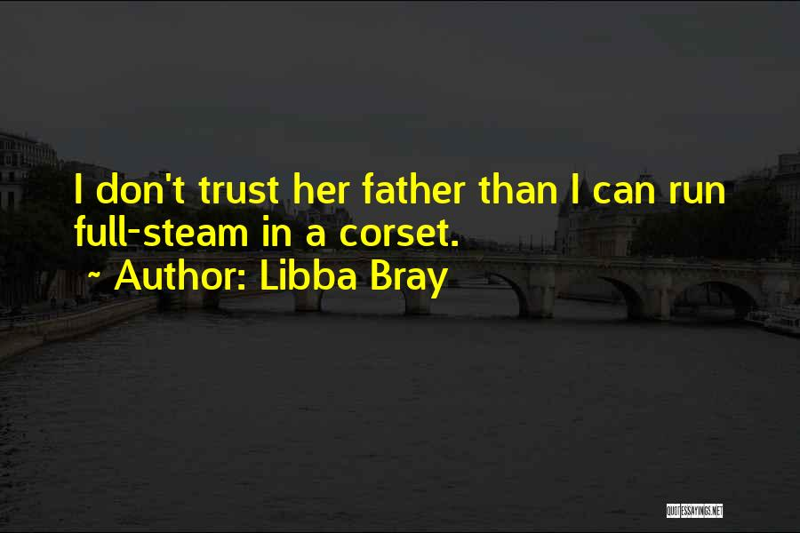 Corset Quotes By Libba Bray