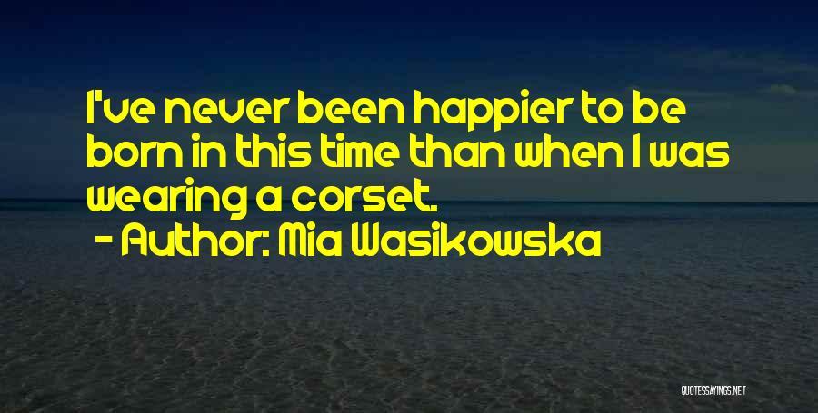Corset Quotes By Mia Wasikowska