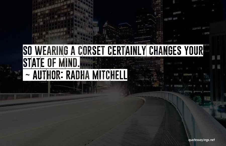 Corset Quotes By Radha Mitchell