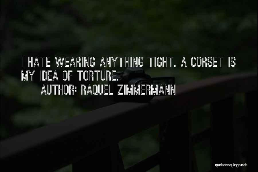 Corset Quotes By Raquel Zimmermann