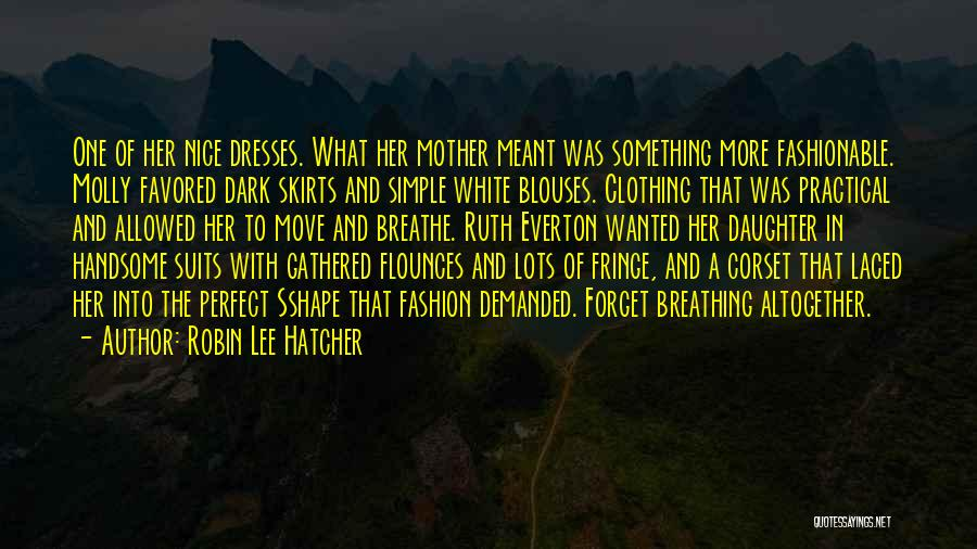 Corset Quotes By Robin Lee Hatcher