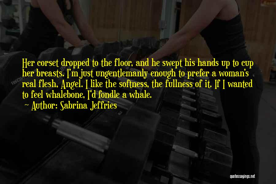 Corset Quotes By Sabrina Jeffries