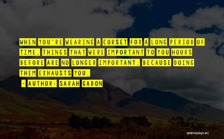 Corset Quotes By Sarah Gadon