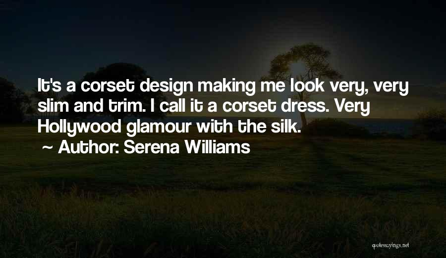 Corset Quotes By Serena Williams