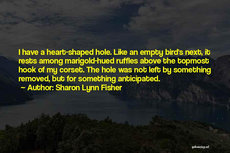 Corset Quotes By Sharon Lynn Fisher
