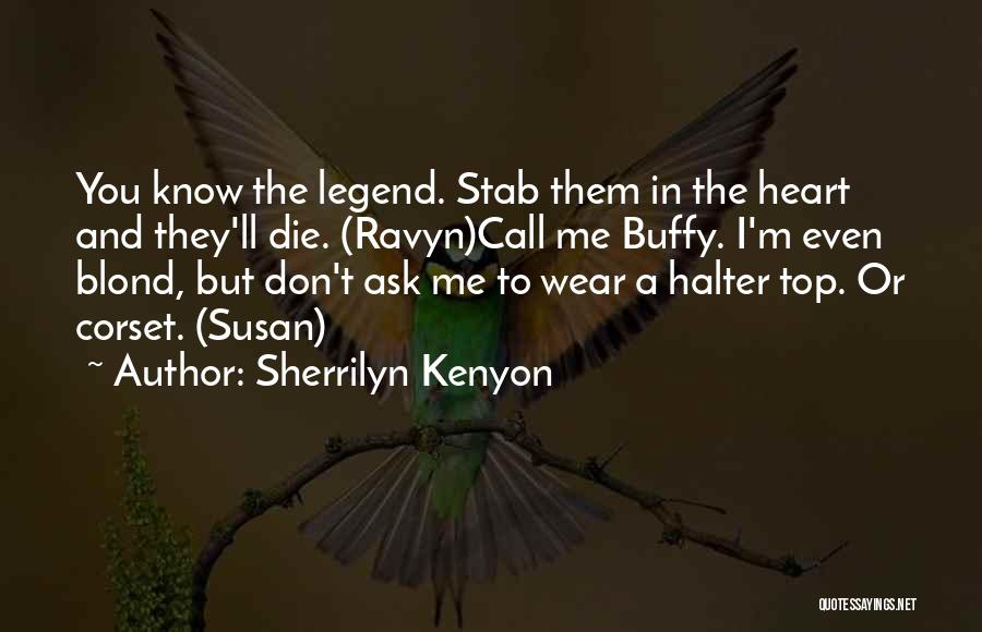 Corset Quotes By Sherrilyn Kenyon