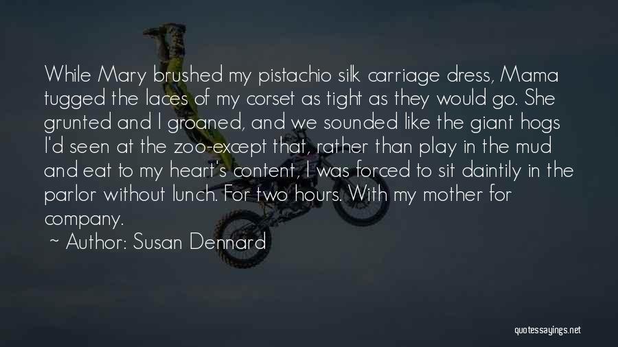 Corset Quotes By Susan Dennard