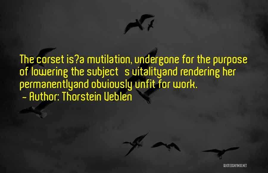 Corset Quotes By Thorstein Veblen