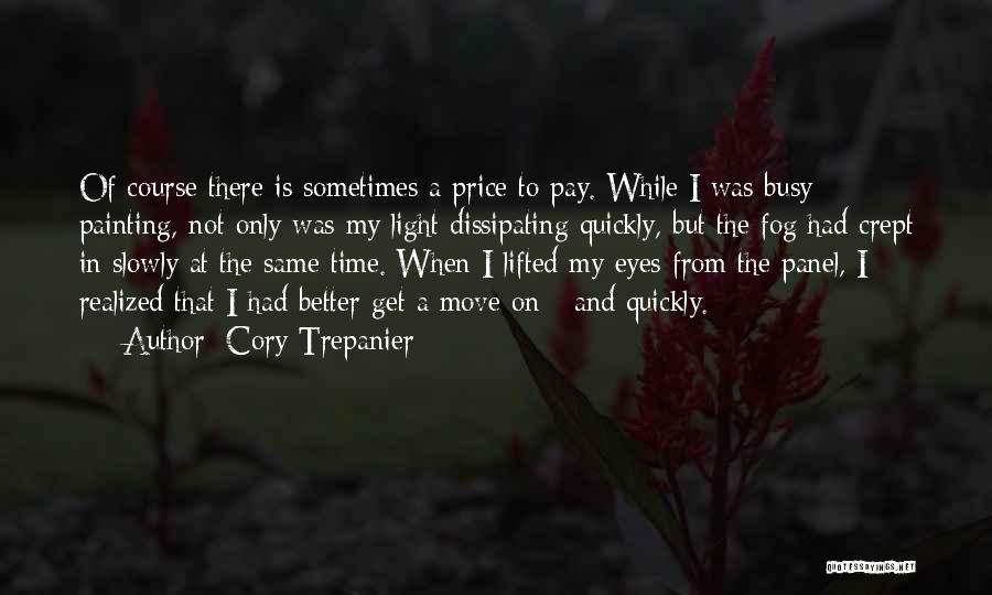 Cory Trepanier Quotes 1951421