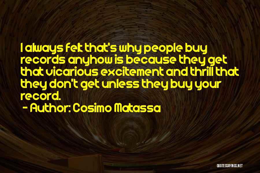 Cosimo Matassa Quotes 1214173