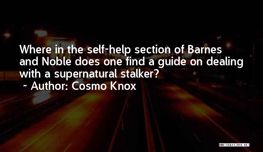 Cosmo Knox Quotes 1449556