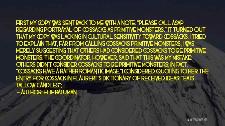 Cossacks Quotes By Elif Batuman