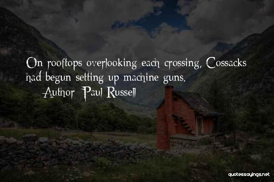 Cossacks Quotes By Paul Russell