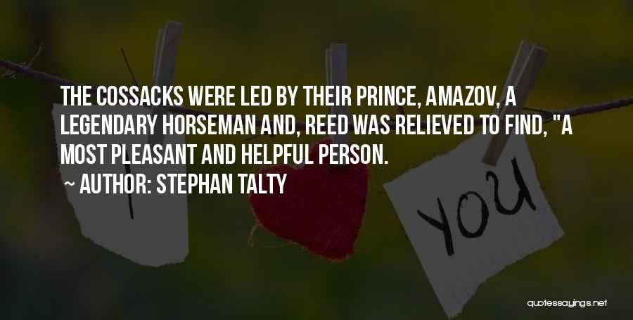Cossacks Quotes By Stephan Talty