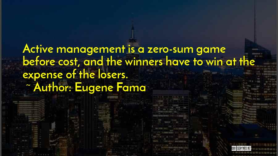 Cost Management Quotes By Eugene Fama