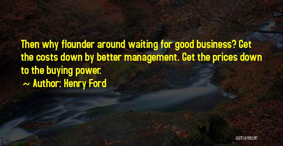 Cost Management Quotes By Henry Ford