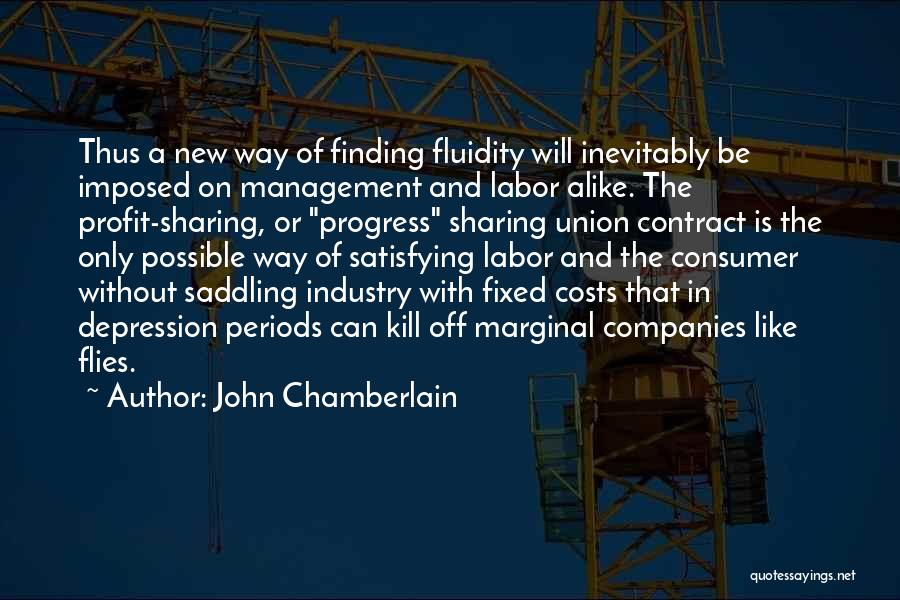 Cost Management Quotes By John Chamberlain