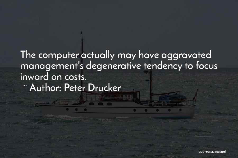 Cost Management Quotes By Peter Drucker