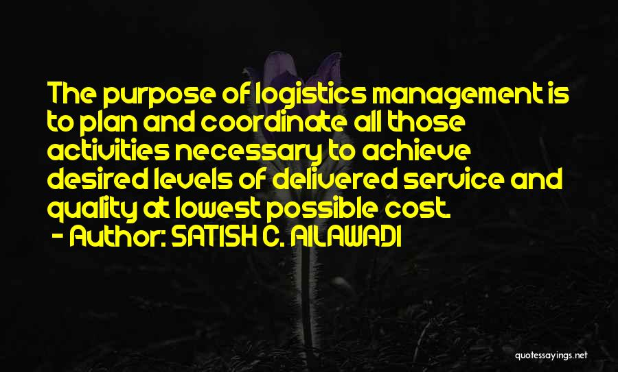Cost Management Quotes By SATISH C. AILAWADI