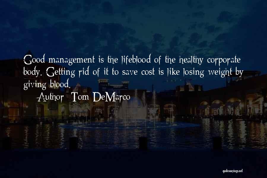 Cost Management Quotes By Tom DeMarco
