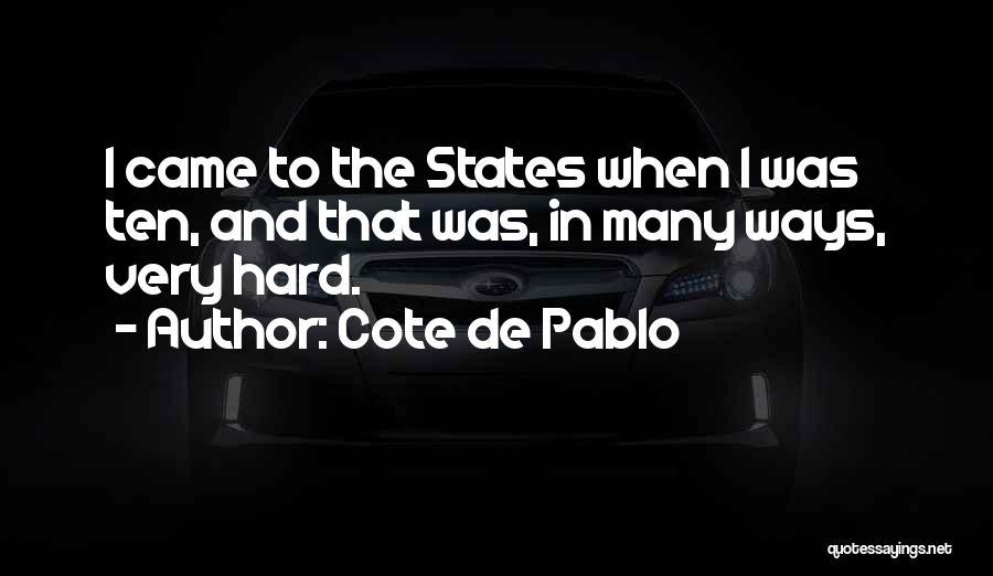 Cote De Pablo Quotes 1103862