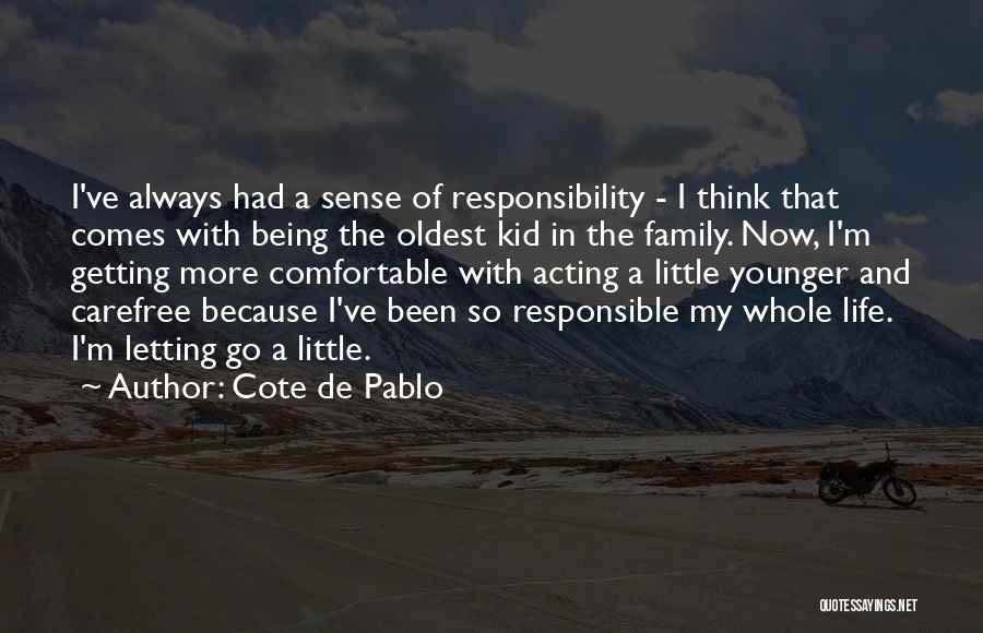 Cote De Pablo Quotes 1257366