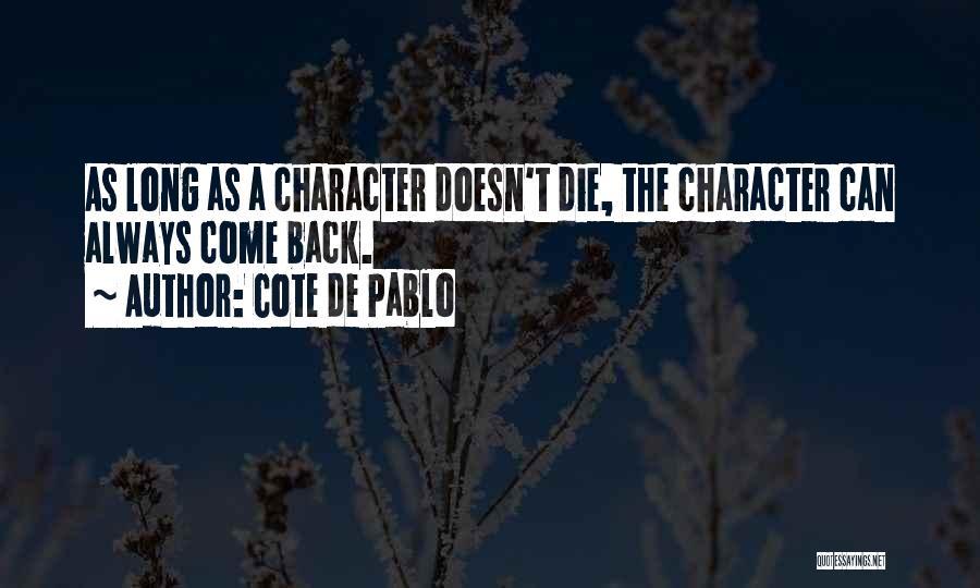Cote De Pablo Quotes 1418532
