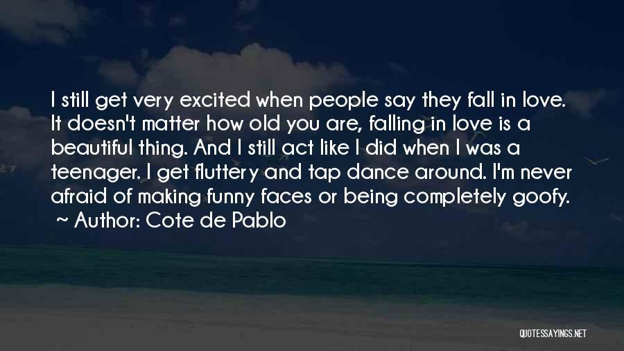 Cote De Pablo Quotes 1502334