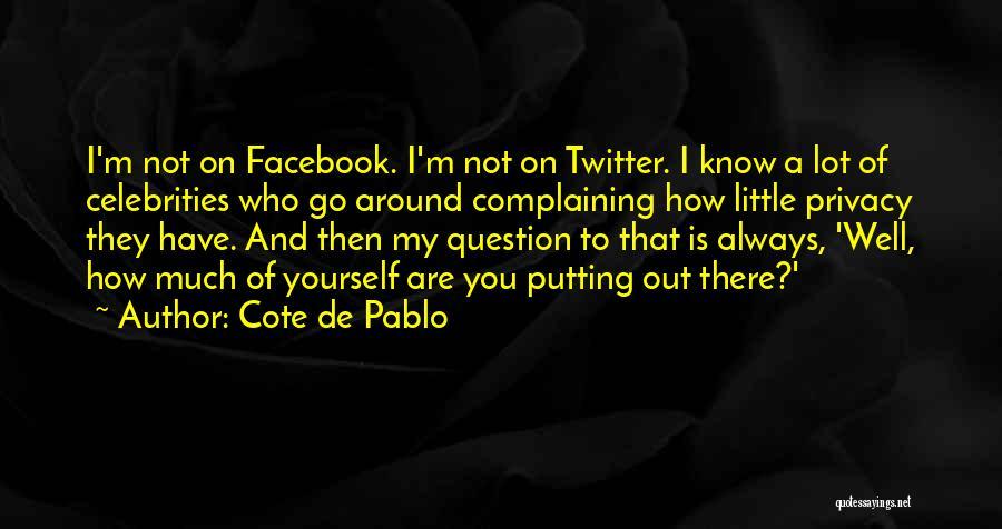 Cote De Pablo Quotes 1673279
