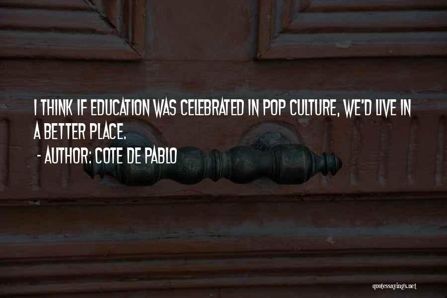 Cote De Pablo Quotes 1693608