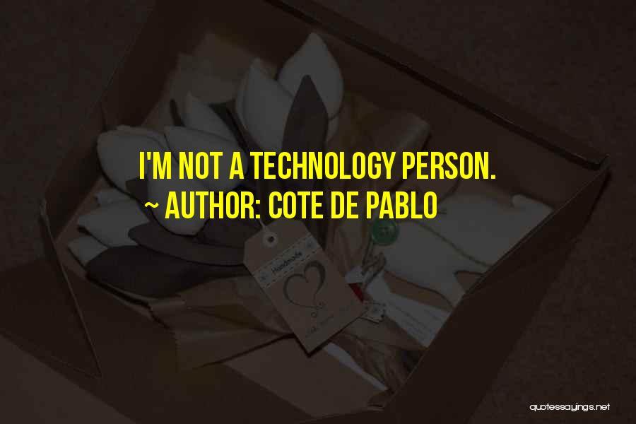 Cote De Pablo Quotes 1771729