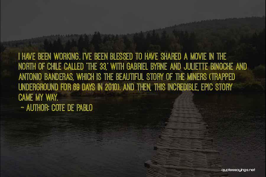 Cote De Pablo Quotes 1778951