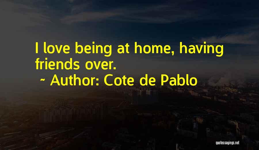 Cote De Pablo Quotes 1892061