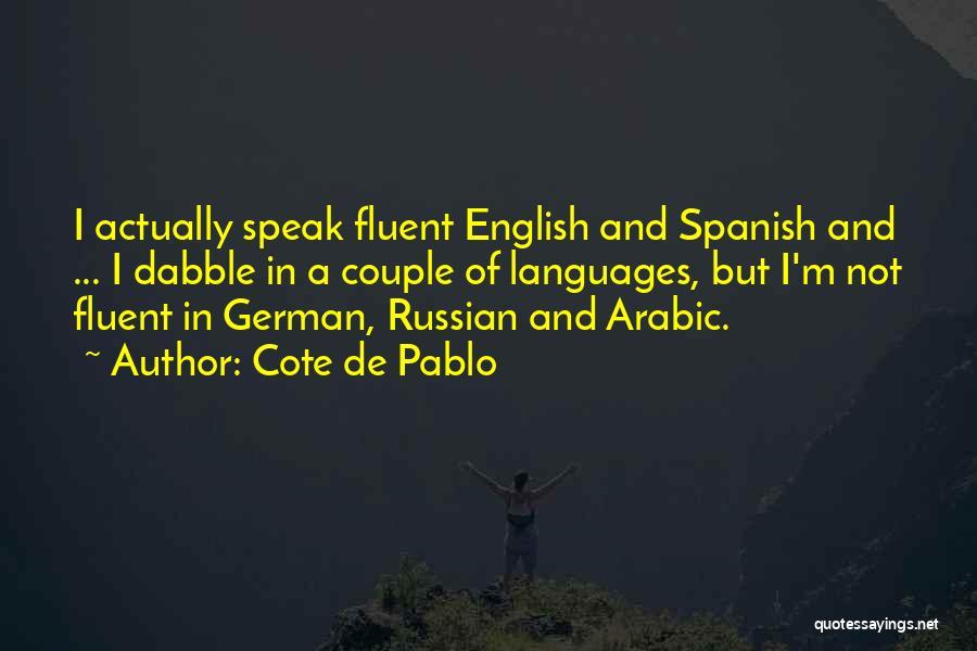 Cote De Pablo Quotes 295245