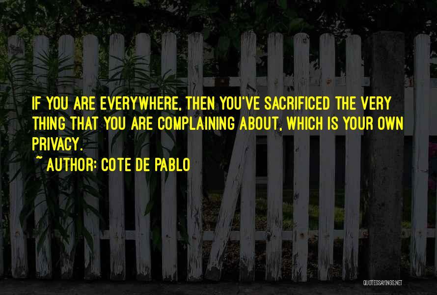 Cote De Pablo Quotes 323989
