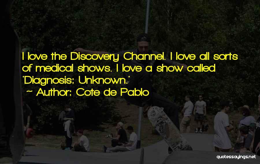 Cote De Pablo Quotes 581077