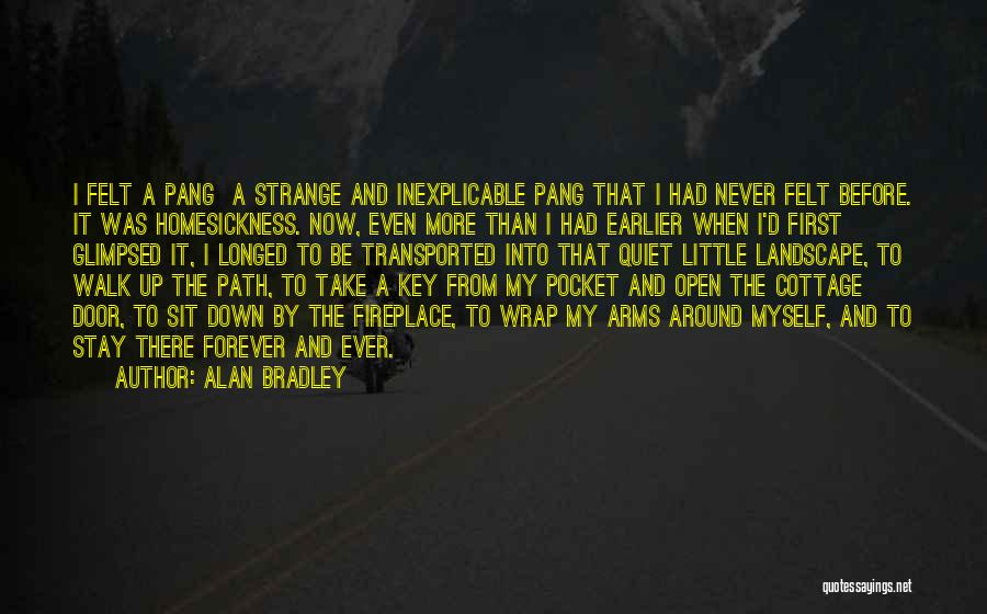 Cottage Quotes By Alan Bradley