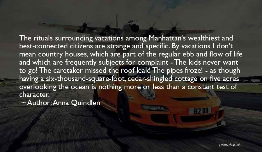 Cottage Quotes By Anna Quindlen