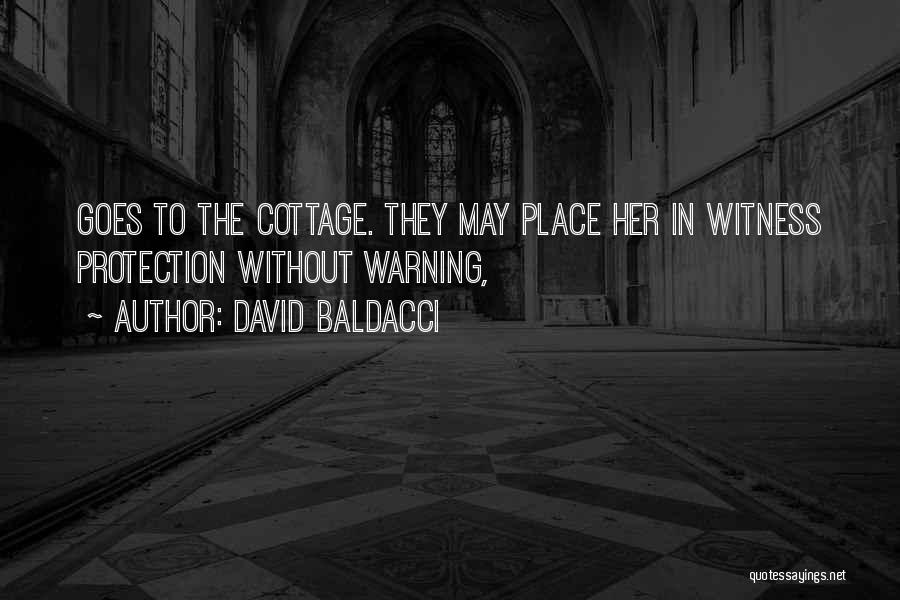 Cottage Quotes By David Baldacci
