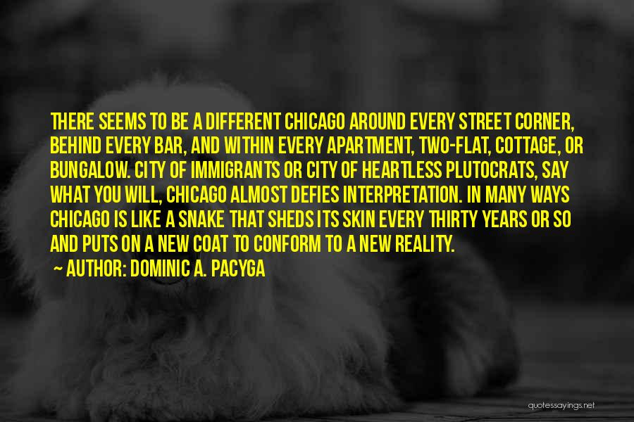 Cottage Quotes By Dominic A. Pacyga