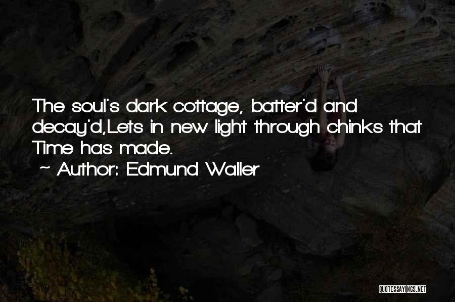 Cottage Quotes By Edmund Waller