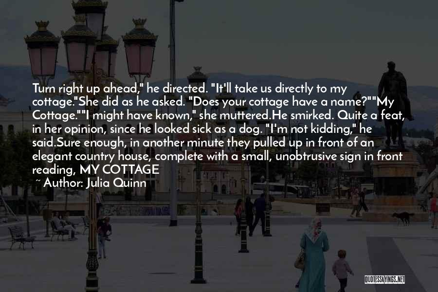 Cottage Quotes By Julia Quinn