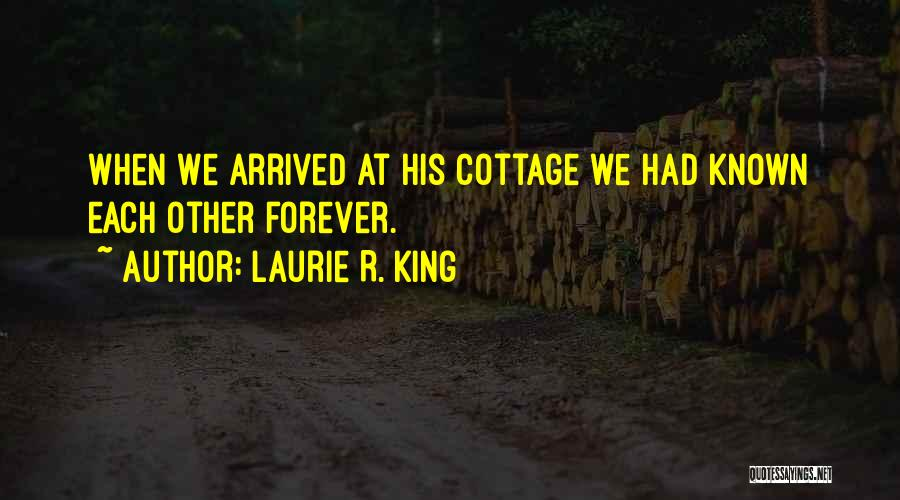 Cottage Quotes By Laurie R. King