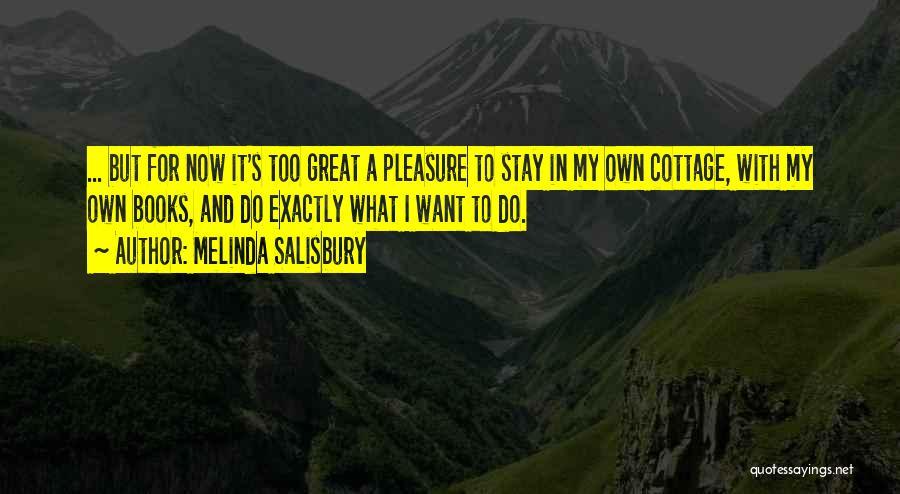 Cottage Quotes By Melinda Salisbury