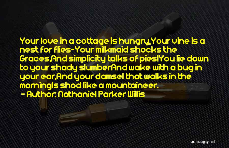 Cottage Quotes By Nathaniel Parker Willis